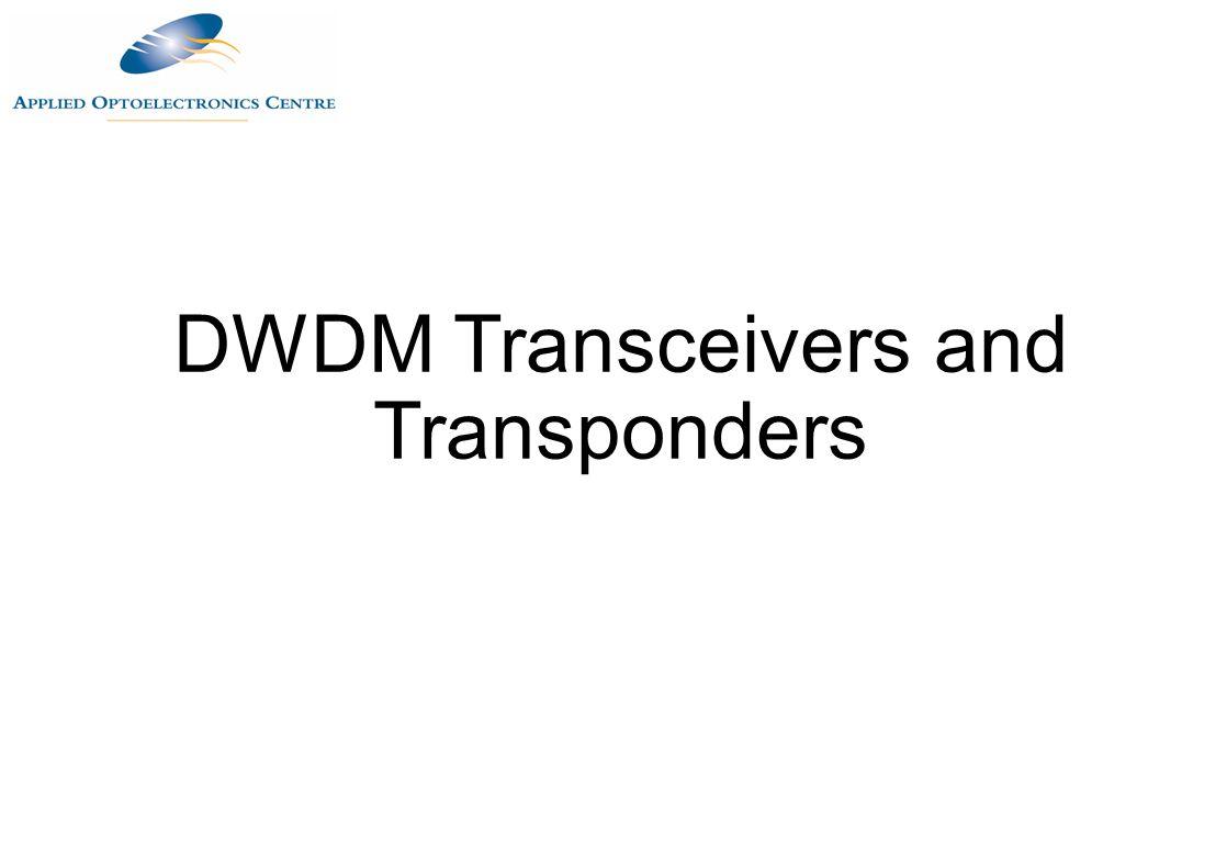 DWDM Transceivers and Transponders