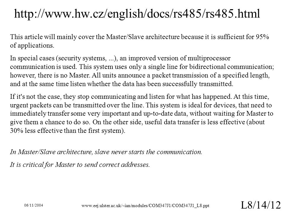 06/11/ L8/14/12   This article will mainly cover the Master/Slave architecture because it is sufficient for 95% of applications.
