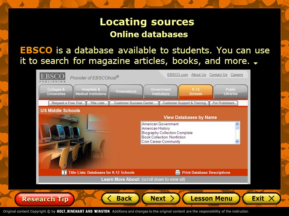 EBSCO is a database available to students.