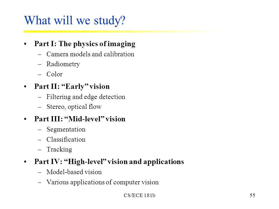 CS/ECE 181b55 What will we study.