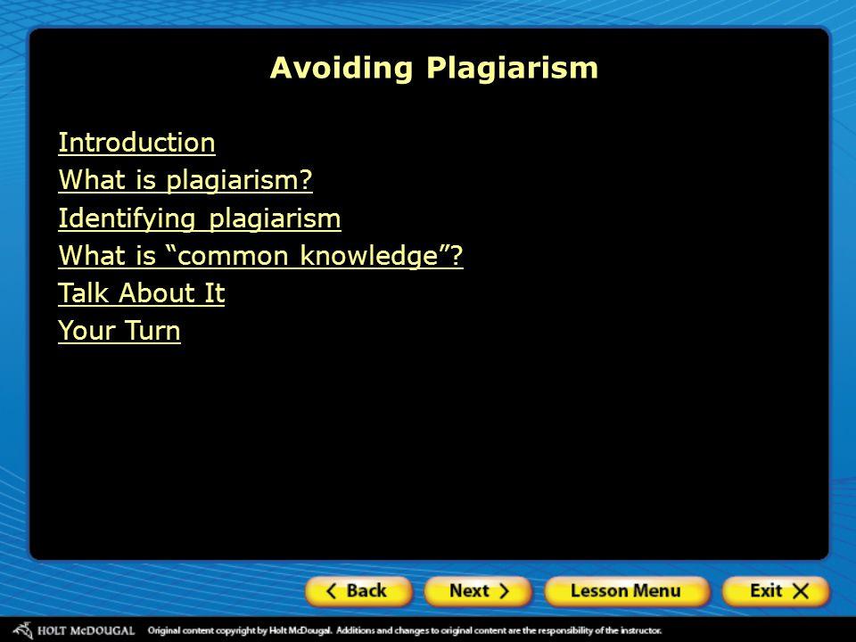 Avoiding Plagiarism Introduction What is plagiarism.