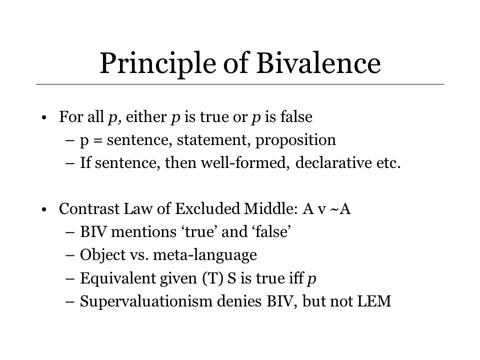 Deny Bivalence.L1 not the only possible counterexample.
