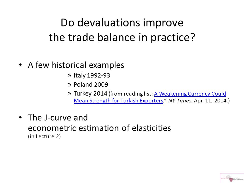 Do devaluations improve the trade balance in practice? A few historical examples » Italy 1992-93 » Poland 2009 » Turkey 2014 (from reading list: A Wea