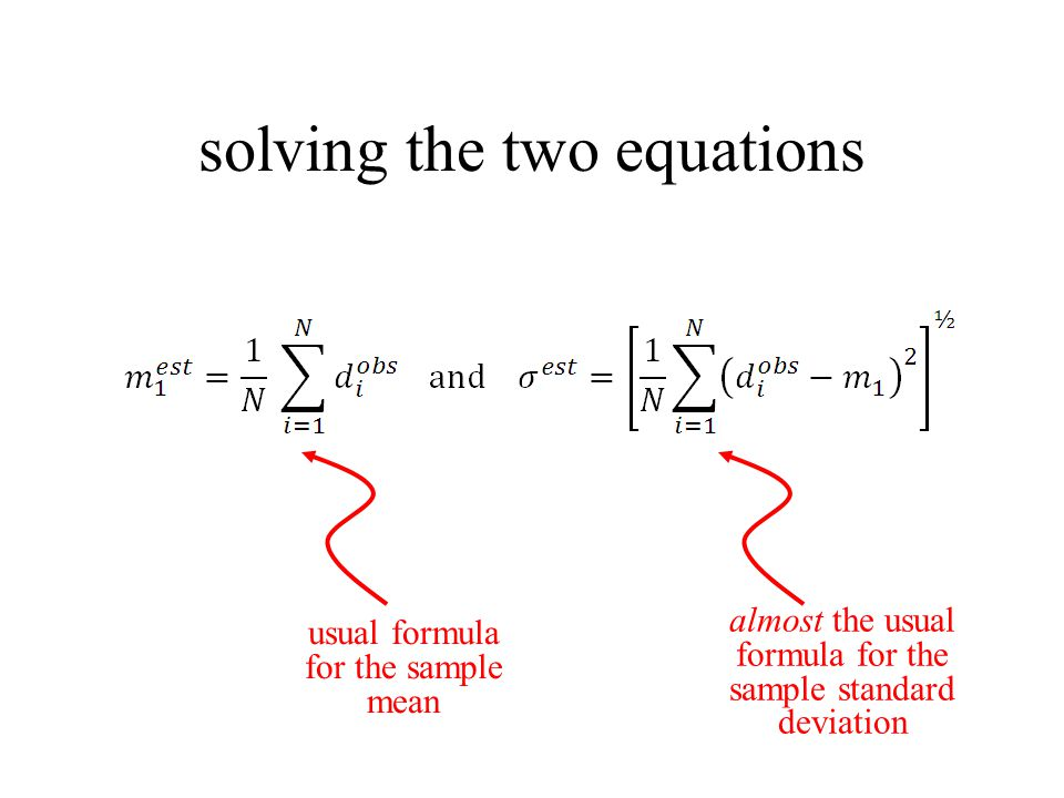 usual formula for the sample mean almost the usual formula for the sample standard deviation