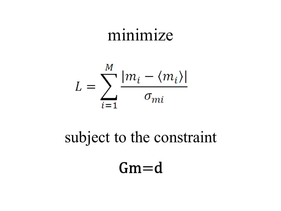 minimize subject to the constraint Gm=d
