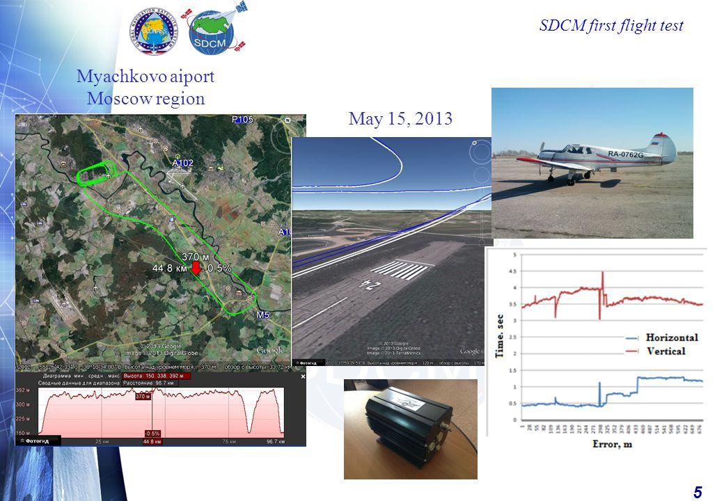 5 SDCM first flight test Myachkovo aiport Moscow region May 15, 2013