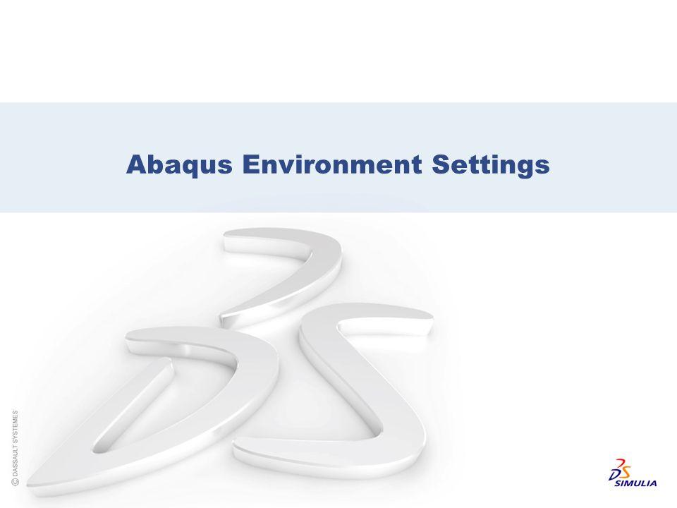 Abaqus Environment Settings