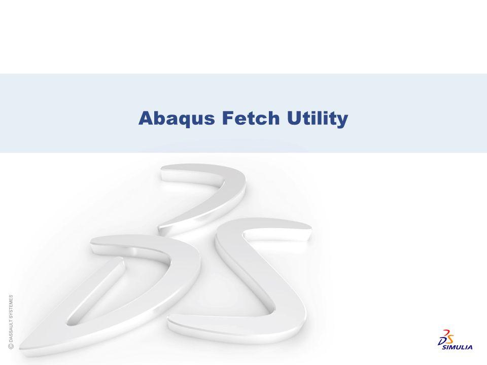 Abaqus Fetch Utility