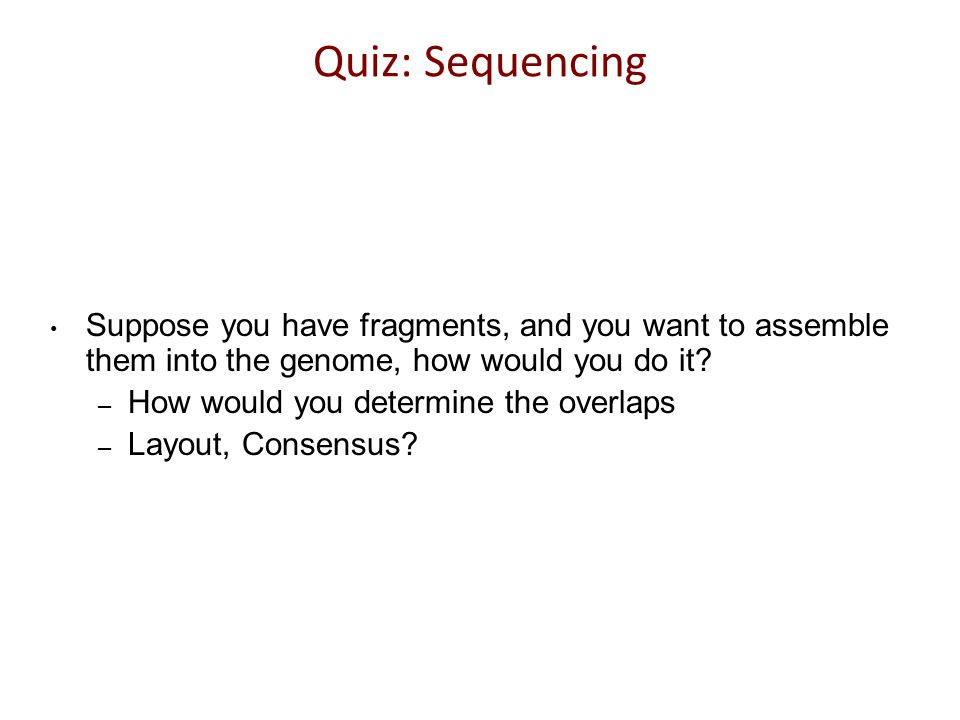 Genome Sequencing How is the genome sequence determined.