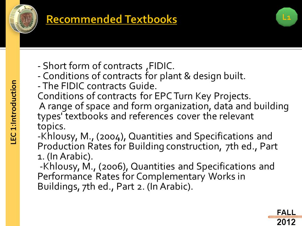 L1 FALL Short form of contracts,FIDIC. - Conditions of contracts for plant & design built.