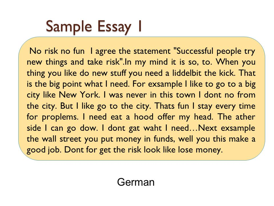 Sample Essay 2 For example, if you take a look at an ordinary school, you have different teachers for every subject.