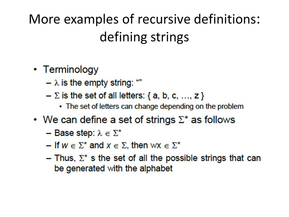 More examples of recursive definitions : defining strings