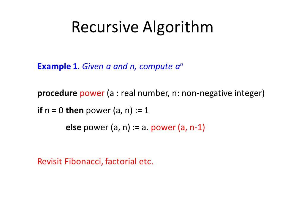Recursive Algorithm Example 1.