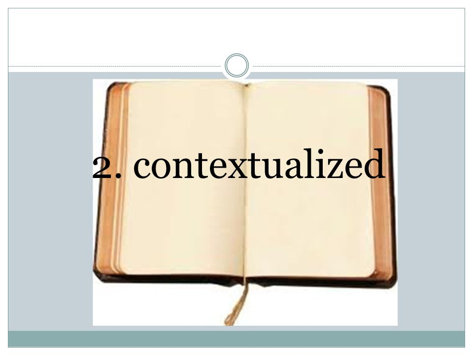 2. contextualized
