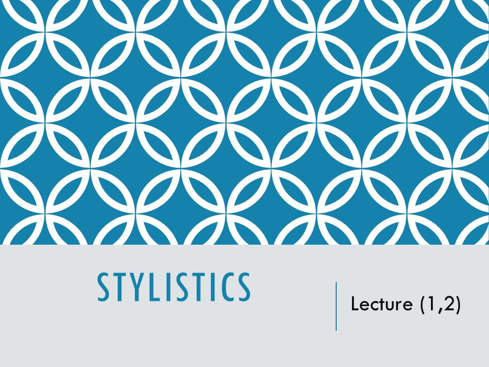 INTRODUCTION  Stylistics  is the study of style in language.