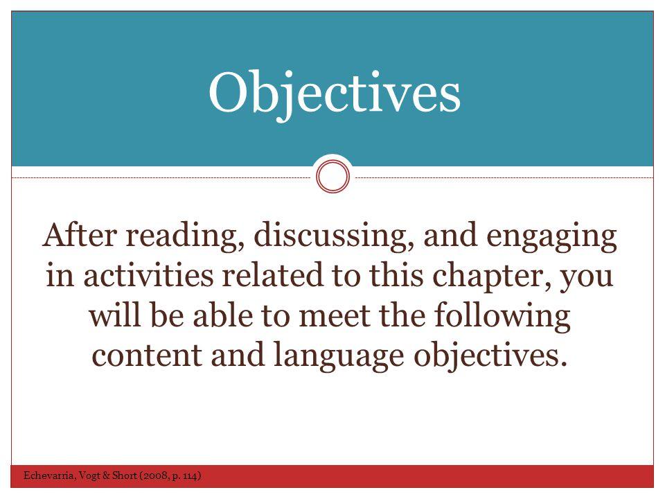 Objectives Echevarria, Vogt & Short (2008, p.