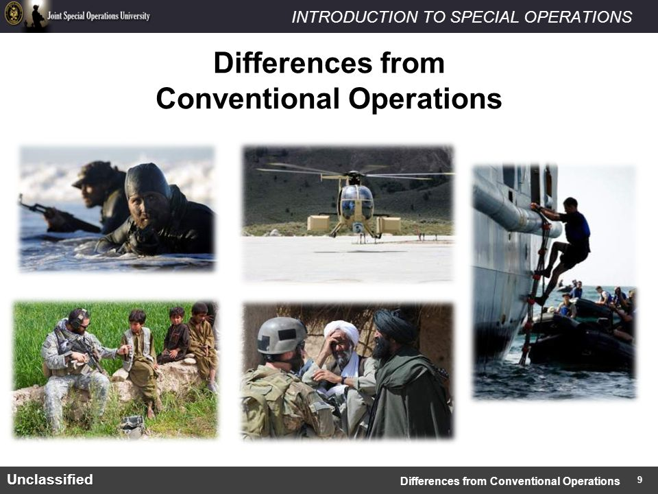INTRODUCTION TO SPECIAL OPERATIONSUnclassified Differences from Conventional Operations 9