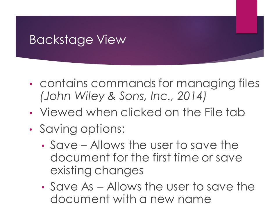 Command  Button, list, or other clickable option on the Ribbon (John Wiley & Sons, Inc., 2014)  Icons  Example: Bold Command