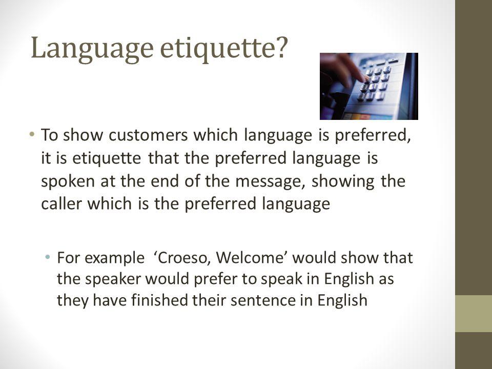 Language etiquette.