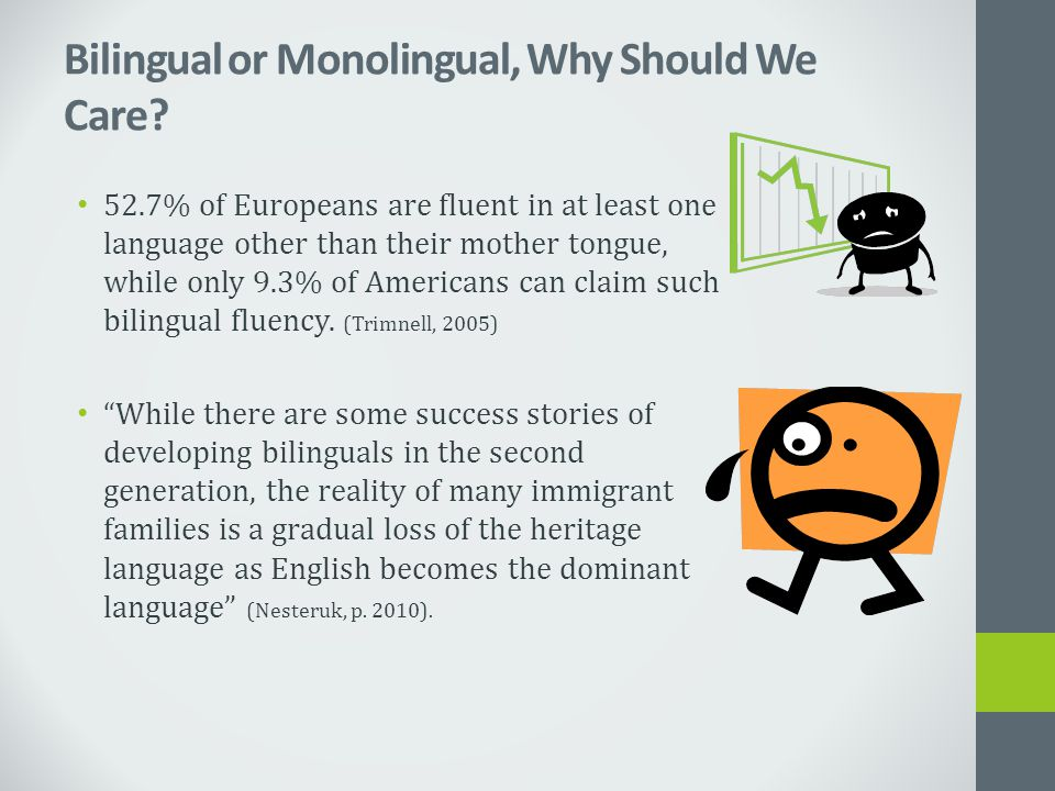FAQ What is bilingualism and who is a bilingual.What's the big deal about bilingualism.
