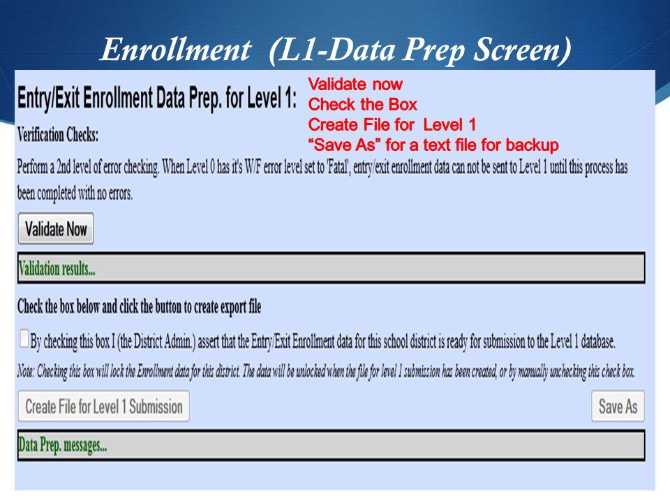 Enrollment (L1-Data Prep Screen)