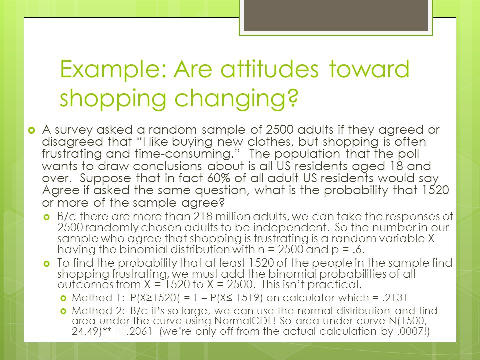 Example: Are attitudes toward shopping changing.