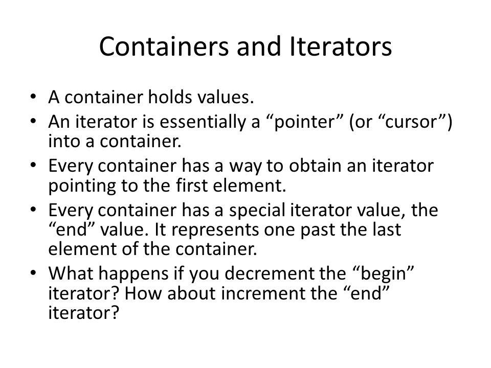 Example (assume std ): – list l1; l1.push_back(1); l1.push_back(2); for (list ::iterator it = l1.begin(); it != l1.end(); ++it) { cout << *it << endl; } – list l2; l2.push_back(new MyClass( A )); l2.push_back(new MyClass( B )); for (list ::iterator it = l2.begin(); it != l2.end(); ++it) { cout << *it << endl; }