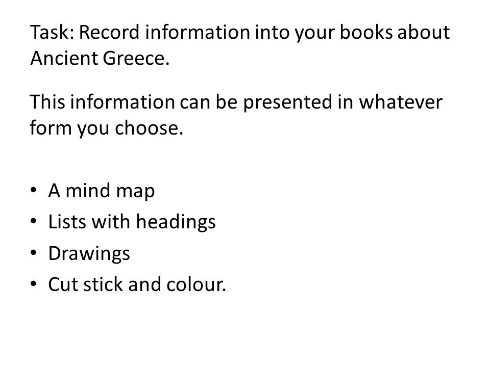 Challenge What can you infer about the Ancient Greeks from your prior knowledge and what you have learned today.