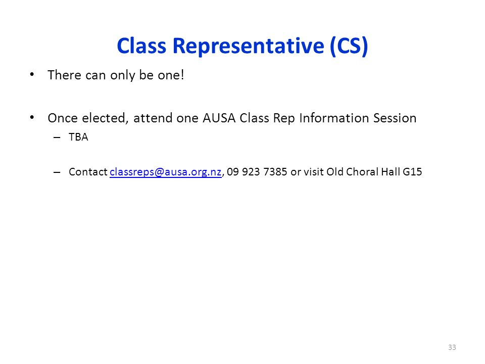 Class Representative (CS) There can only be one.