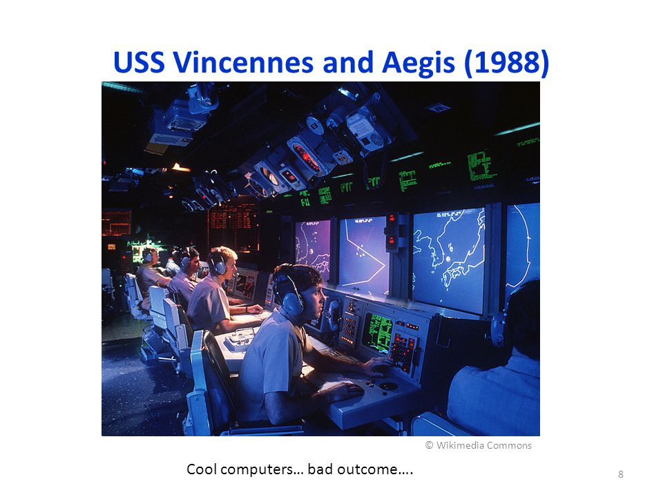 USS Vincennes and Aegis (1988) The Pentagon issues a statement that the Vincennes has downed an Iranian F-14 fighter.