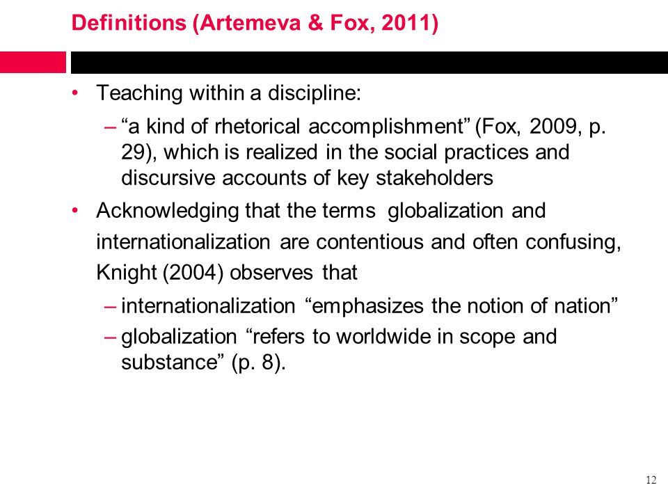"""Definitions (Artemeva & Fox, 2011) Teaching within a discipline: –""""a kind of rhetorical accomplishment"""" (Fox, 2009, p. 29), which is realized in the s"""