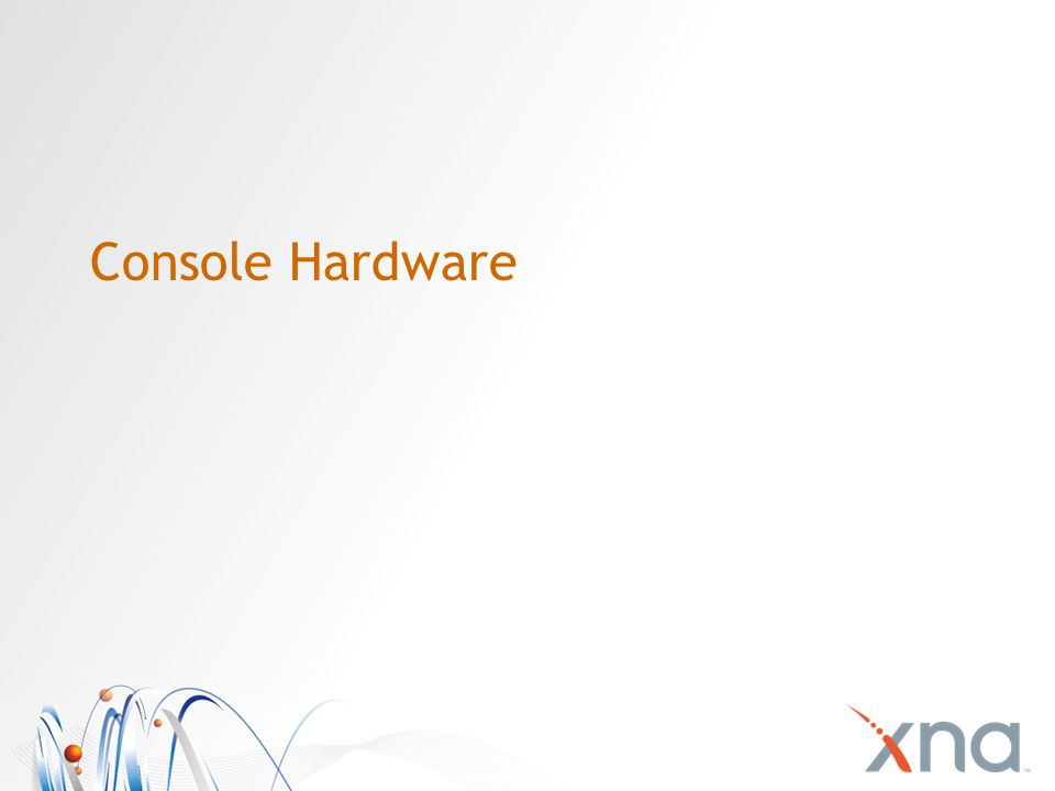 Console Hardware
