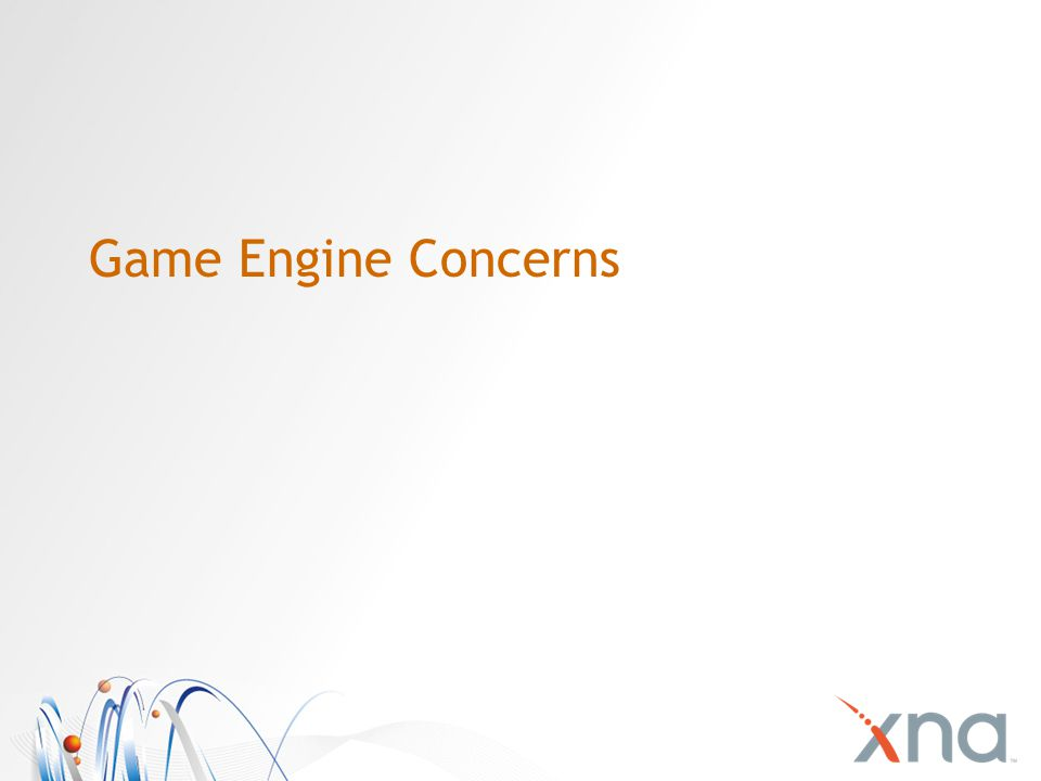 Game Engine Concerns
