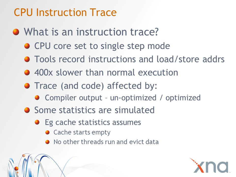 CPU Instruction Trace What is an instruction trace.