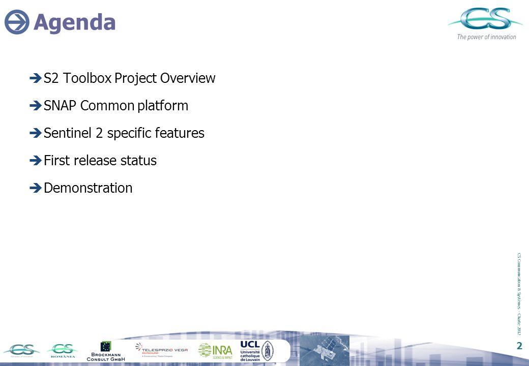 CS Communication & Systèmes – Charte 2012 3 Project Overview