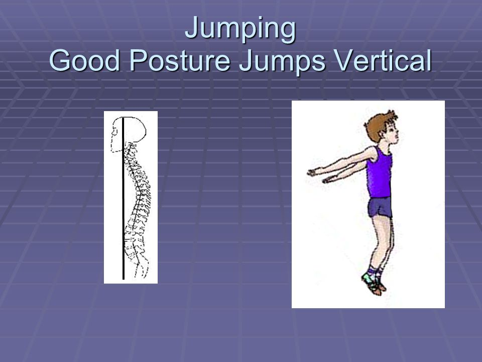 Jumping Good Posture Jumps Vertical