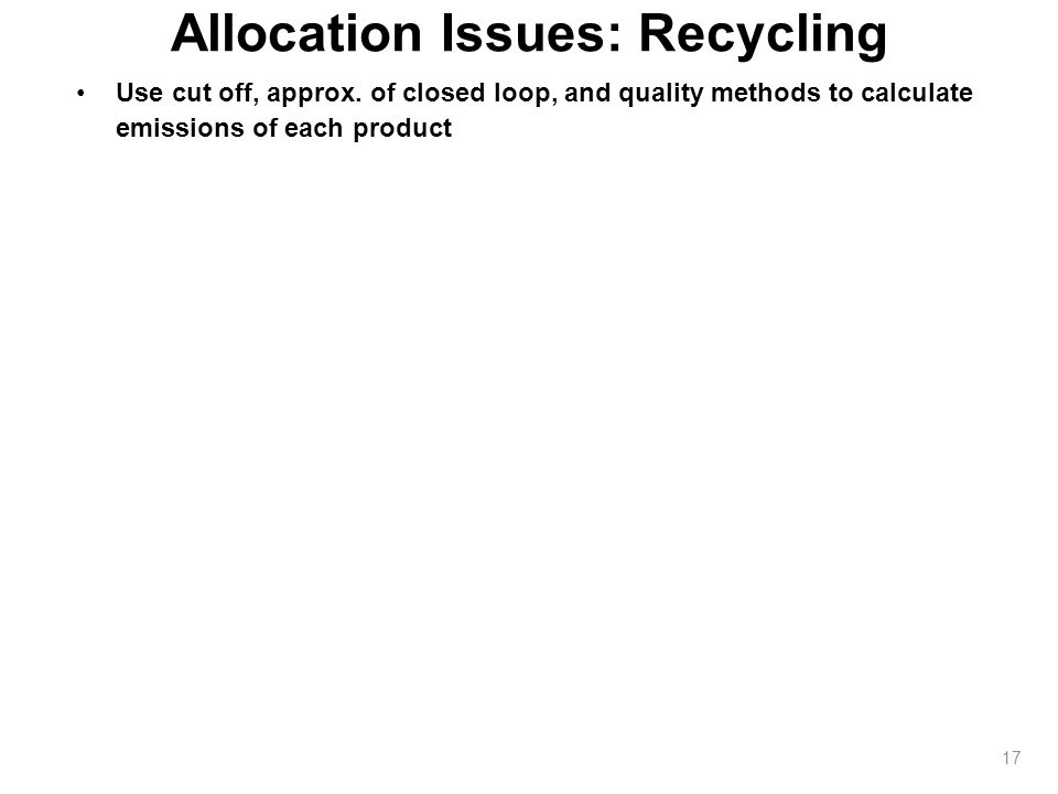 Allocation Issues: Recycling Use cut off, approx.