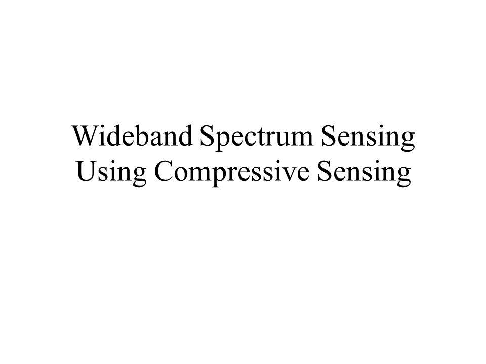 Wideband Spectrum Sensing Using Compressive Sensing