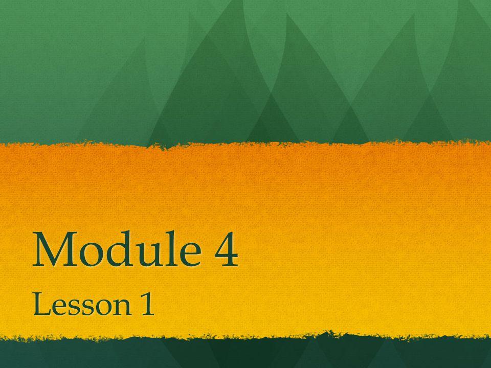 Module 4 Lesson 1
