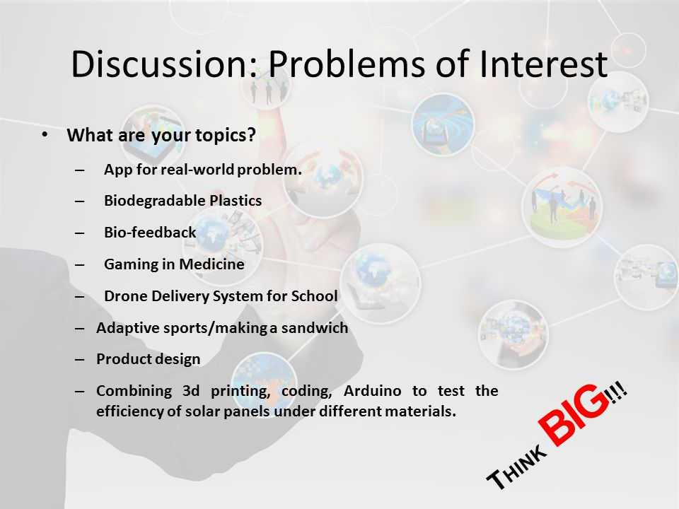 Discussion: Problems of Interest What are your topics.