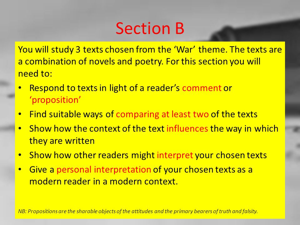 Section B You will study 3 texts chosen from the 'War' theme.
