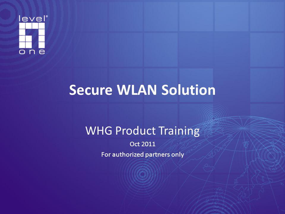 Agenda WHG Overview, Installation and Application EAP Overview, Installation and Application