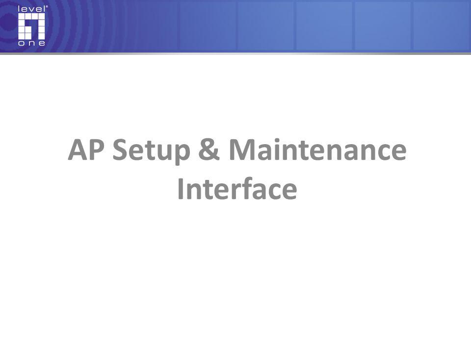 AP Setup & Maintenance Interface