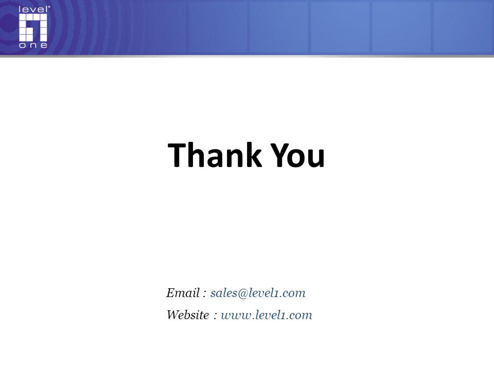 Email : sales@level1.com Website : www.level1.com Thank You