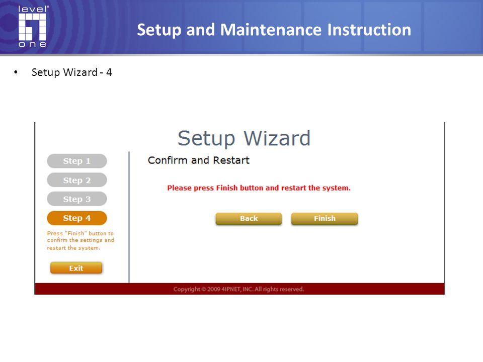 Setup and Maintenance Instruction Setup Wizard - 4