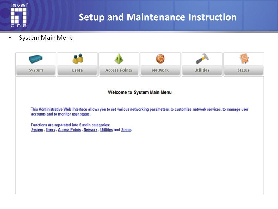 Setup and Maintenance Instruction System Main Menu