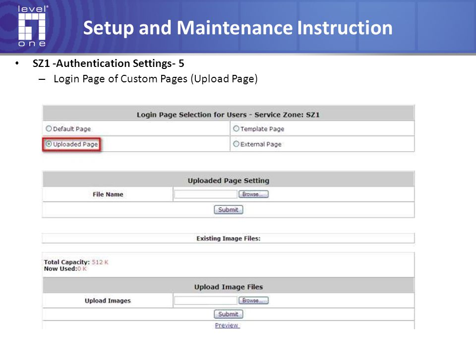 Setup and Maintenance Instruction SZ1 -Authentication Settings- 5 – Login Page of Custom Pages (Upload Page)