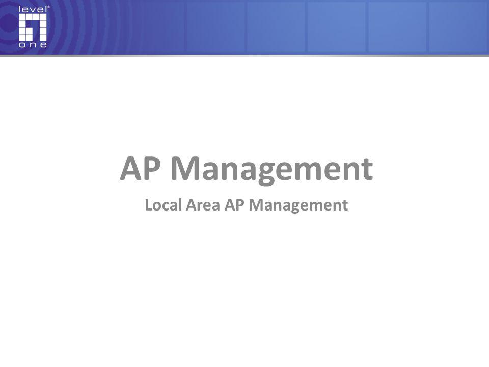 AP Management Local Area AP Management
