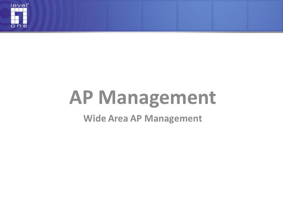 AP Management Wide Area AP Management