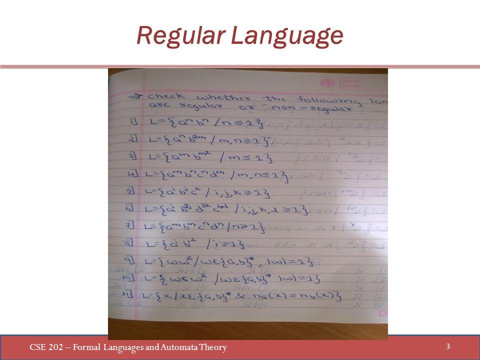 CSE 202 – Formal Languages and Automata Theory 3 Regular Language